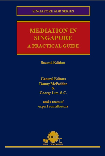 Mediation In Singapore (2nd Edition)